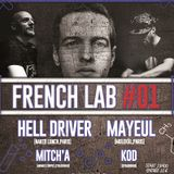 FRENCH LAB #01 w/ Mayeul + Hell Driver