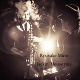 Jackin' House mix 2018 ~ Smooth jazzy / Deep soulful ~