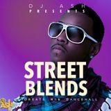 Dj Ash Presents #STREET BLENDS VOL 5. (March 2019)