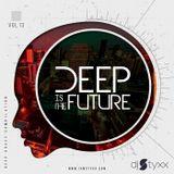 Styxx – Deep Is The Future (Vol 13)