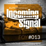013# ELITIST presents INCOMING SIGNAL Special EOY