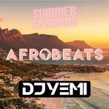 DJYEMI - #SummerSessions AFROBEATS  2019  @DJ_YEMI
