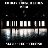 Friday French Fries with Sly #173