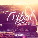 Tribal Brew - Deep Tribal Tech House Hits Mix 2015