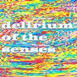 Delirium Of The Senses 01/01/2018