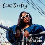 CAM DOOLEY - HEAT.wav Episode 10 SOUNDCLOUD.COM/UTTCREW