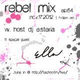Rebel Mix 064 - 2012.11.17 - ft Ella D & dj e.steria