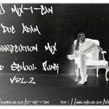DJ Mix-I-Can-Doc Adam Appreciation Mix Vol.2