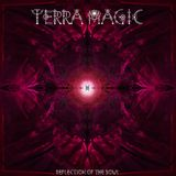 Terra Magic - Reflection of the Soul 25.12.2017