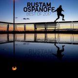 Rustam Ospanoff - Best of 2017. Part I