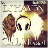 DJ HAV3N - CRAZY MIX