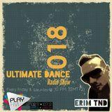 Utimate Dance Radio Show 018 by ERIM TND on Play Fm