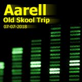 Old Skool Trip 07-07-2018