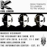 Marcus Visionary - The Visionary Mix Show 072 - Kool London - Sept 6th 2019