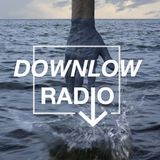 DOWNLOW RADIO: Episode 01