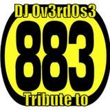 DJ Ov3rd0s3 - Tribute To 883