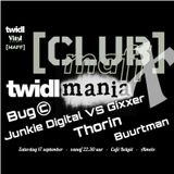 Bug© // Club M.A.F.F-X // TWIDL Mania // September 17th 2016