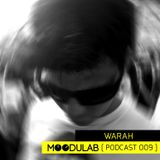 MOODULAB PODCAST 009 - WARAH