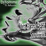 The BreakBeat Soundtrack