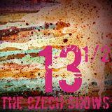 The Czech Shows #13 1/2