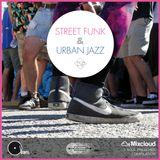 Street Funk & Urban Jazz