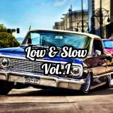 (Trap/Bass Music/Chillout/Rap) Low & Slow, Vol. I