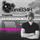 B34R RADIO EPISODE 29