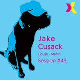 Jake Cusack - House - March - Session 49