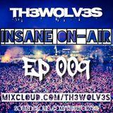 INSANE ON-AIR EP.009