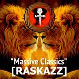 RASKAZZ Vol. 10 Massive Classics