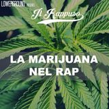 Il Rappuso - Marijuana e rap