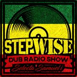 STEPWISE Radio Show #03 Selecta Samuel-i @ BigUpSession.com