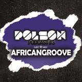 Polson - Podcast #3 With AfricanGroove