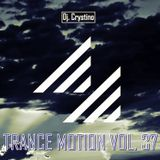 Dj. Crystino - Trance Motion Vol. 37