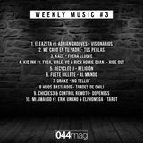 Weekly Music #3