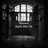 Klimen - Dark mix #6
