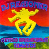 DJ Reasoner - Retro Breakbeat Temazos