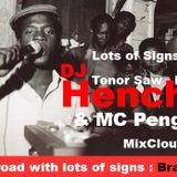 DJ HENCH UP UP LIFTING : LOTS OF SIGNS PON ROAD (Root and Branch)