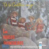 Los Huasos Quincheros: De La Cordillera Vengo. LDC-36494. Odeón. Chile. 1964