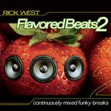 Rick West - Flavored Beats 2