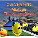 The Lemon Circus First Mixtape