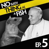 Episode 5: No Such Thing As A Kiss