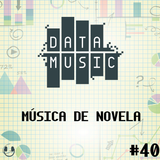 #40 Música De Novela