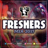 @DJBL4CKSTAR - FRESHERS MIX 2017 // Hip Hop, RNB, House //