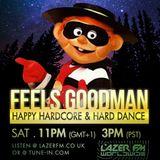 DJ Feels Goodman - LazerFM Worldwide - Happy Hardcore Show 13