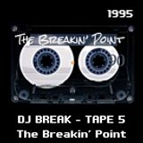 DJ Break Tape # 5
