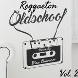 Reggaeton Old School Vol. 2 By MC