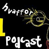 Episode 5 - Hvaffor En Podcast