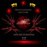 Underground Grooves - The House Sessions III