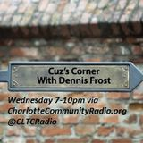 May 18th- Cuz's Corner with Dennis Frost (Americana)